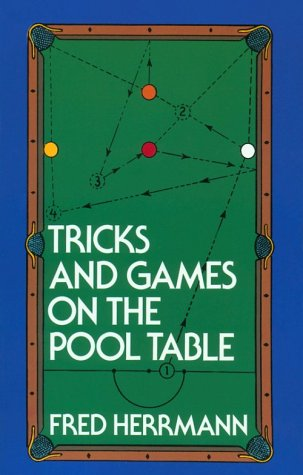 Tricks and Games on the Pool Table, Fred Herrmann