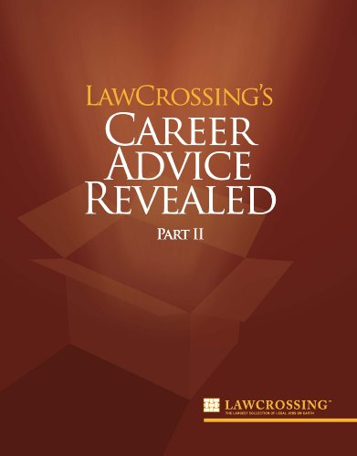 LawCrossing's Career Advice Revealed Part II