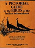 A Pictorial Guide to the Birds of the Indian Subcontinent (0195637321) by Ali, Sálim