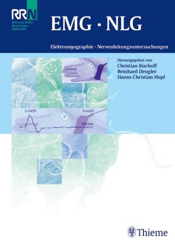 EMG. NLG. Elektromyographie, Nervenleitungsuntersuchungen