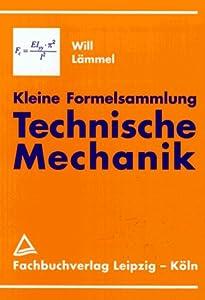 Kleine formelsammlung technische mechanik for Statik formelsammlung