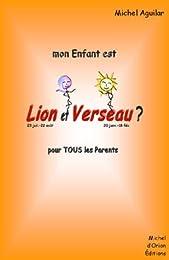 Mon enfant est Lion et Verseau ?