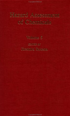 Hazard Assessment of Chemicals: Current Developments: Vol 5 (Hazard assessment of chemical series)