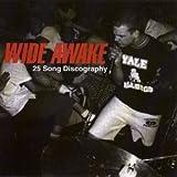 Wide Awake: 25 Song Discography ~ Wide Awake