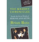 img - for [(The Madoff Chronicles: Inside the Secret World of Bernie and Ruth )] [Author: Brian Ross] [Dec-2009] book / textbook / text book