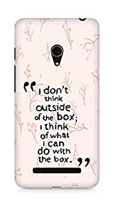 AMEZ i dont think out of the box Back Cover For Asus Zenfone 5