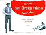 Songs From Samuel Goldwyns Production of Hans Christian Andersen (Arranged for the Early Grade Pianist)