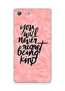 AMEZ you will never regret being kind Back Cover For Sony Xperia M5