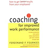 "Coaching for Improved Work Performancevon ""Ferdinand F Fournies"""