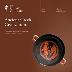 Ancient Greek Civilization | [The Great Courses]