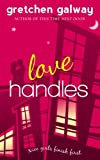 Love Handles (A Romantic Comedy) (Oakland Hills Book 1) (English Edition)