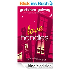Love Handles (A Romantic Comedy) (Oakland Hills 1) (English Edition)
