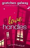 Love Handles (A Romantic Comedy) (Oakland Hills Book 1) (English Edition)