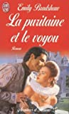 img - for La puritaine et le voyou book / textbook / text book