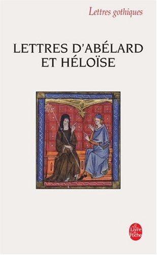 Lettres D Abelard Et Heloise (Ldp Let.Gothiq.) (French Edition)
