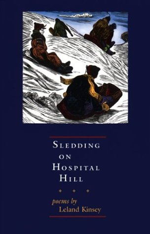 Sledding On Hospital Hill: Poems