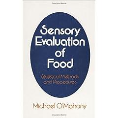 【クリックで詳細表示】Sensory Evaluation of Food: Statistical Methods and Procedures (Food Science and Technology) [ハードカバー]