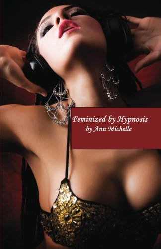 Feminized By Hypnosis