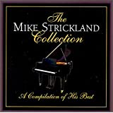Collection ~ Mike Strickland