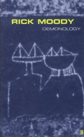 Demonology, RICK MOODY