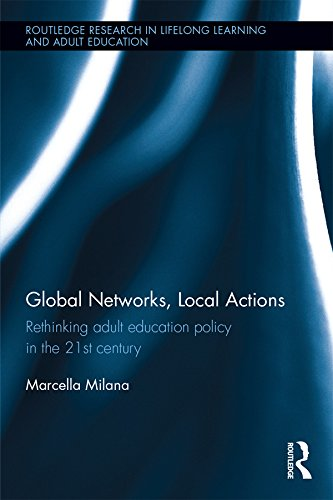 global-networks-local-actions-rethinking-adult-education-policy-in-the-21st-century-routledge-resear