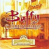Buffy The Vampire Slayer: Radio Sunnydale: Music From The TV Series