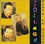 Collage/ Hasta La Vista