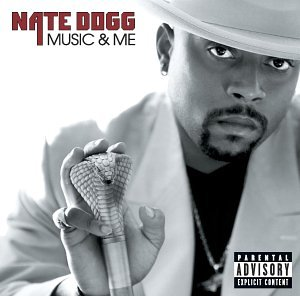 Nate Dogg - Music and Me [Explicit Version] [Us Import] - Zortam Music