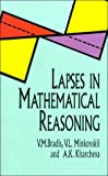 img - for Lapses in Mathematical Reasoning (Dover Books on Mathematics) book / textbook / text book