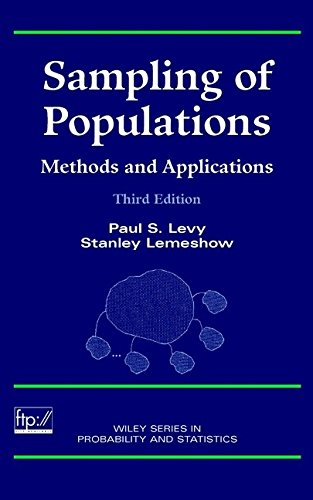 Sampling of Populations: Methods and Applications  3rd Ed. (Wiley Series in Survey Methodology)