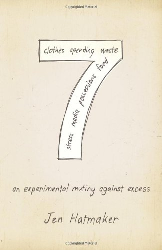 7: An Experimental Mutiny Against Excess