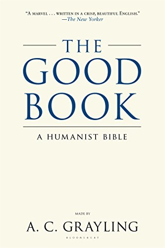 The Good Book: A Humanist Bible (Good Without God compare prices)