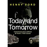 Today and Tomorrow - Special Edition of Ford's 1926 Classic ~ Henry Ford