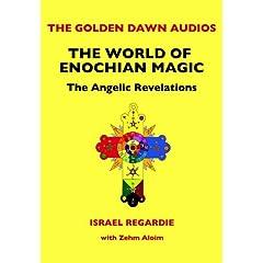 Golden Dawn Audios: The World of Enochian Magic