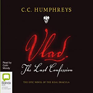 Vlad: The Last Confession | [C. C. Humphreys]
