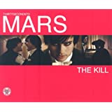 The Killby Thirty Seconds To Mars