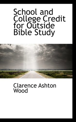 School and College Credit for Outside Bible Study