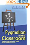 Pygmalion in the Classroom: Teacher E...
