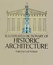 Free Illustrated Dictionary of Historic Architecture (Dover Books on Architecture) Ebooks & PDF Download