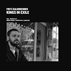Kings In Exile (Chopstick & Johnjon Remix)