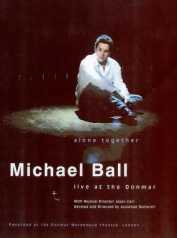 Michael Ball - Alone Together - Live At The Donmar [2001] [DVD]