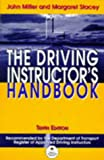 The Driving Instructor's Handbook: A Reference and Training Manual John Miller