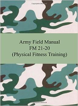 army fm 21 305 army