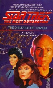 The Children of Hamlin (Star Trek The Next Generation, No 3), CARMEN CARTER