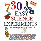 img - for 730 Easy Science Experiments with Everyday Materials book / textbook / text book