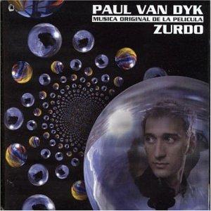 Paul Van Dyk - Zurdo: Musica Original de la Pelicula - Zortam Music
