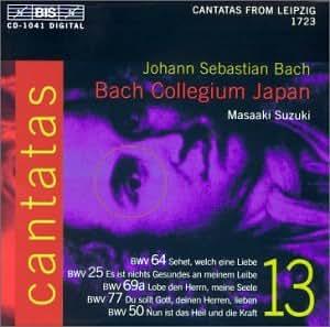 Bach : Cantates sacrée Vol. 13 BWV 64, 25, 69a, 77