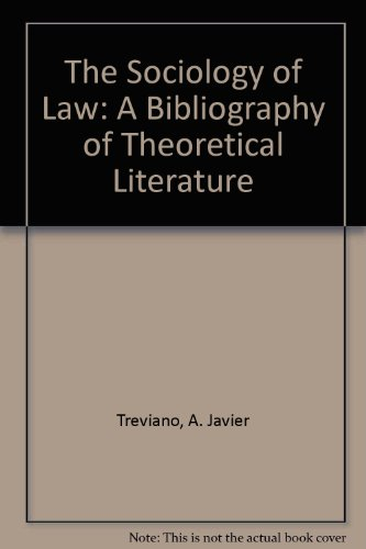 The Sociology of Law: A Bibliography of Theoretical Literature
