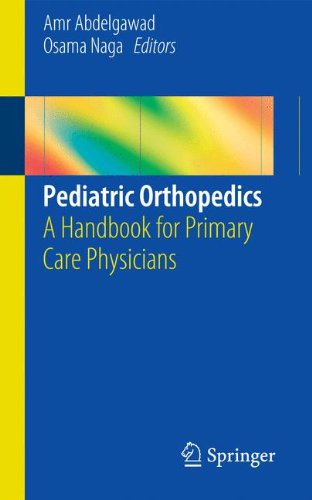 Pediatric Orthopedics: A Handbook for Primary Care Physicians
