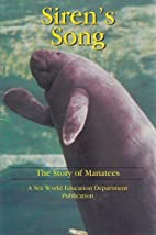Siren's Song: The Story of Manatees by…